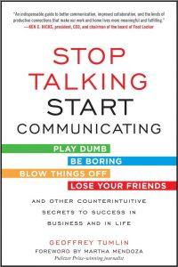 Stop Talking, Start Communicating by Geoffrey Tumlin